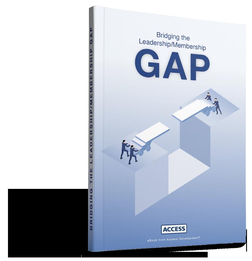 Bridging the Leadership/Membership Gap